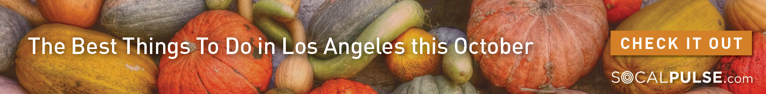 Best things to do in Los Angeles this October